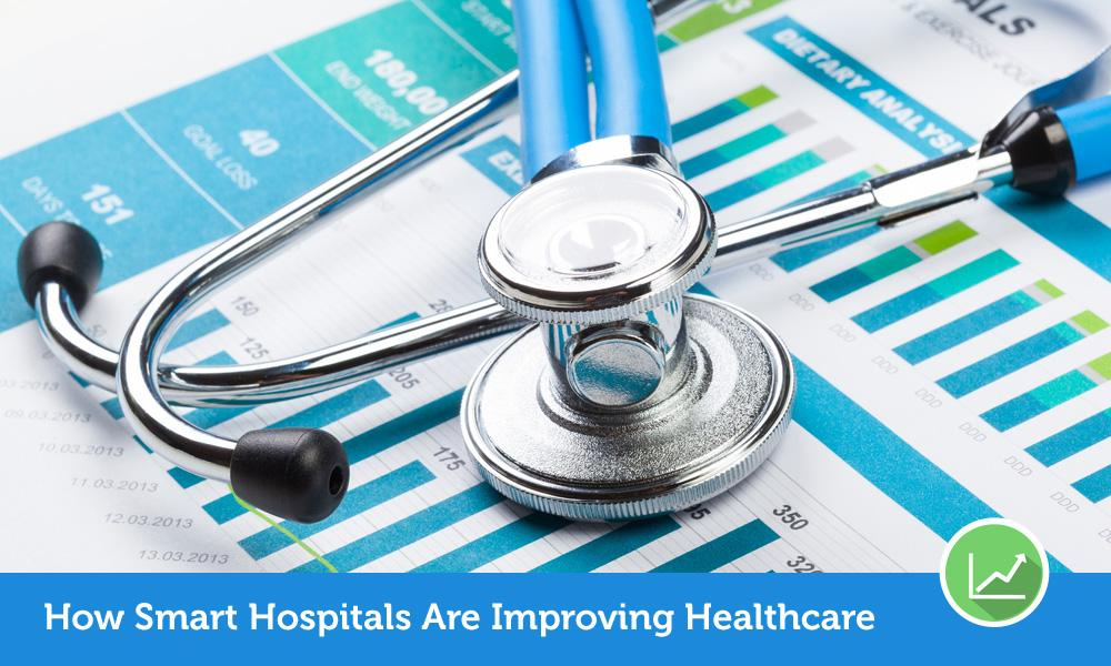 How Smart Hospitals Are Improving Healthcare